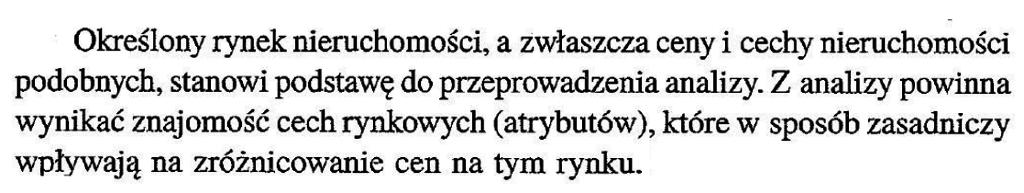 """cytat - Prystupa M. """"Wycena nieruchomości i przedsiębiorstw w podejściu porównawczym"""", Wyd. Replika, Zakrzów, 2014"""